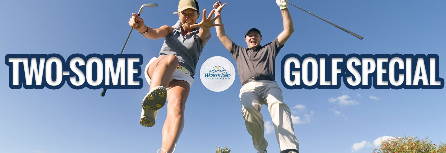 Twosome Golf Special - $35 after 12:00 | Western Lakes Golf Club